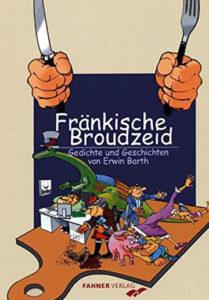 Fränkische Broudzeit - Erwin Barth