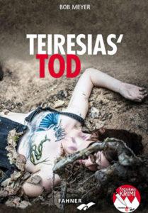 Bob Meyer - Teiresias Tod