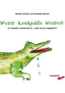 Wenn Krokodile weinen